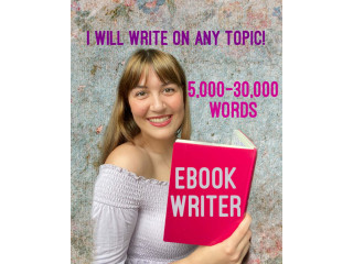 I will be your ebook writer and ghostwrite 30,000 words story ebook